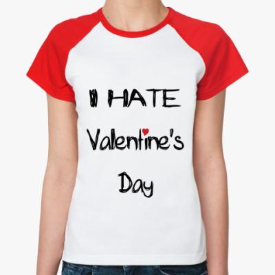 Женская футболка реглан I hate VD