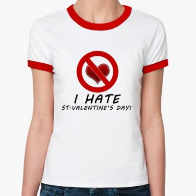 Женская футболка Ringer-T Антивалентинка