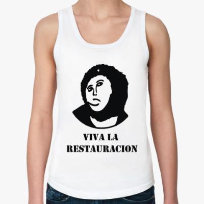 Женская майка  Viva la Restauration