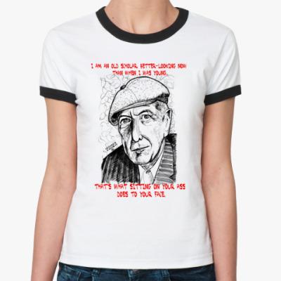 Женская футболка Ringer-T Леонард Коен
