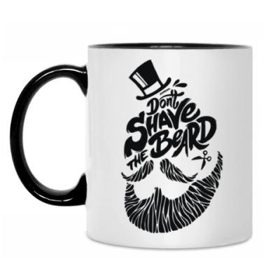 Кружка Не сбривай бороду!