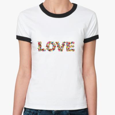Женская футболка Ringer-T LOVE flowers