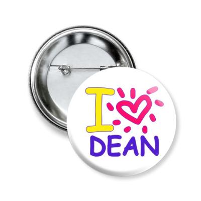 Значок 50мм Supernatural - I love Dean