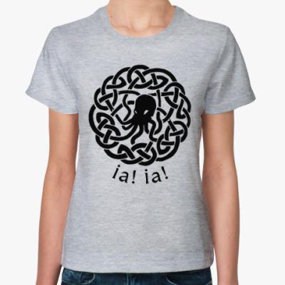 Женская футболка Иа! Иа! Ктулху фхтагн