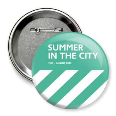 Значок 75мм Значок 75 мм Summer in the City