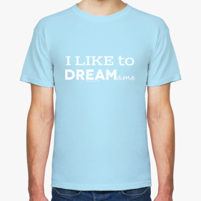 Футболка Люблю дремать. I love to dream