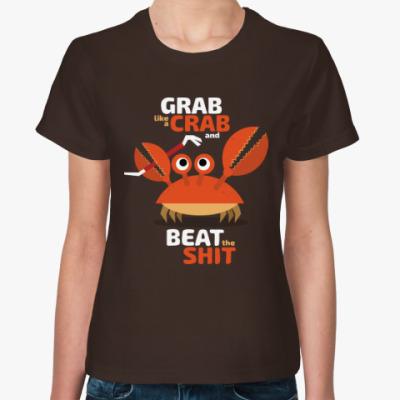 Женская футболка Grab like a crab