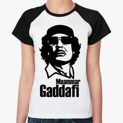 Женская футболка реглан  Каддафи