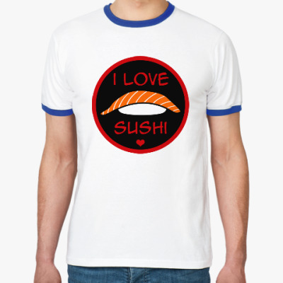 Футболка Ringer-T Я люблю суши
