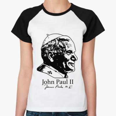 Женская футболка реглан John Paul II