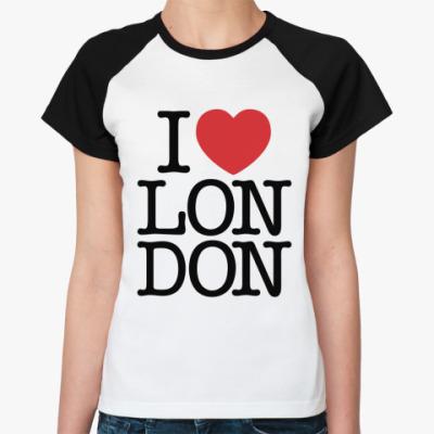 Женская футболка реглан I love Лондон