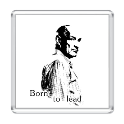 Магнит Born to lead
