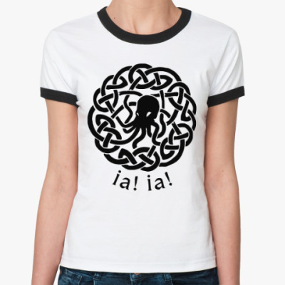 Женская футболка Ringer-T Иа! Иа! Ктулху фхтагн