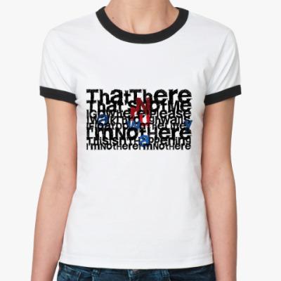 Женская футболка Ringer-T Lyrics  Ж ()