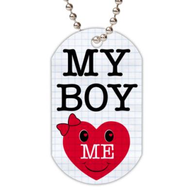 Жетон dog-tag My Boy Love Me!