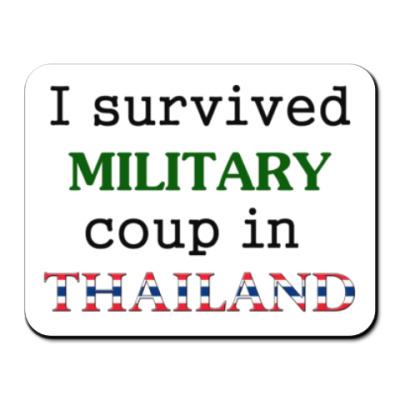 Коврик для мыши Я пережил военный переворот в Таиланде!