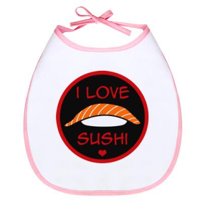 Слюнявчик Я люблю суши