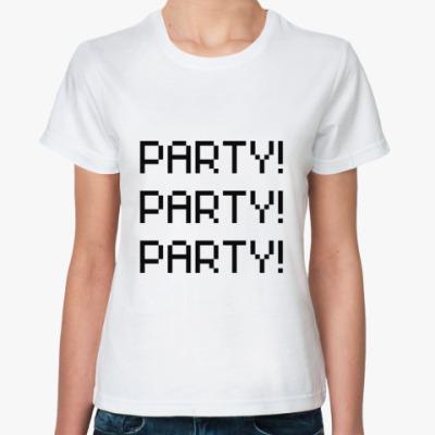 Классическая футболка  Party!
