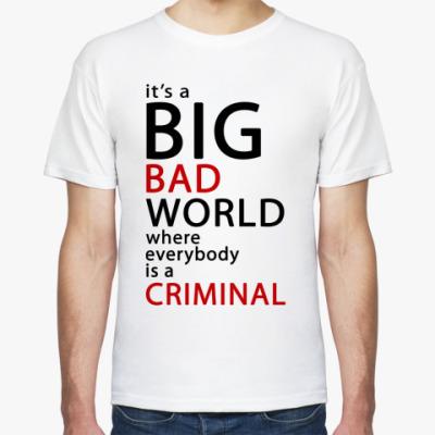 Футболка   Bad World