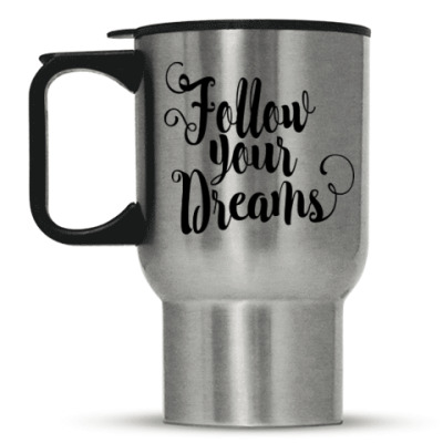 Кружка-термос Follow your dreams