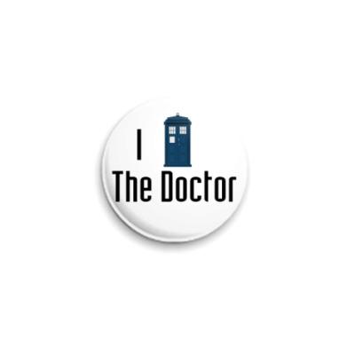 Значок 25мм I Love The Doctor (WHO31)
