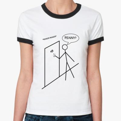 Женская футболка Ringer-T  'knock-knock'