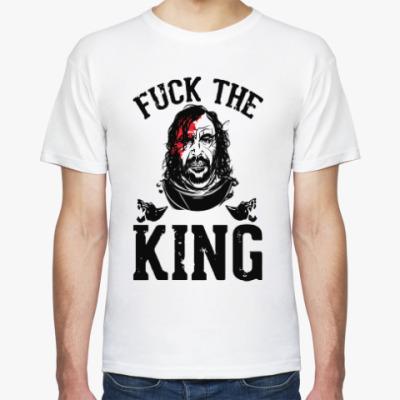 Футболка Fuck  the king Игра престолов