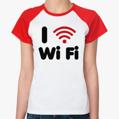 Женская футболка реглан Люблю вай-фай