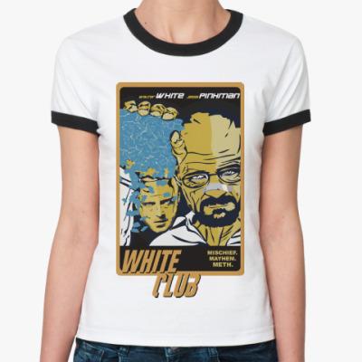 Женская футболка Ringer-T Breaking Bad - Fight Club