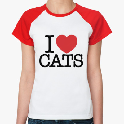 Женская футболка реглан i love cats!