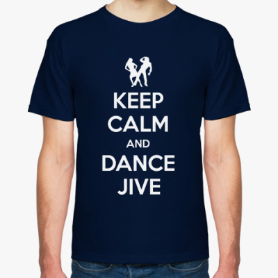 Футболка Keep Calm And Dance Jive