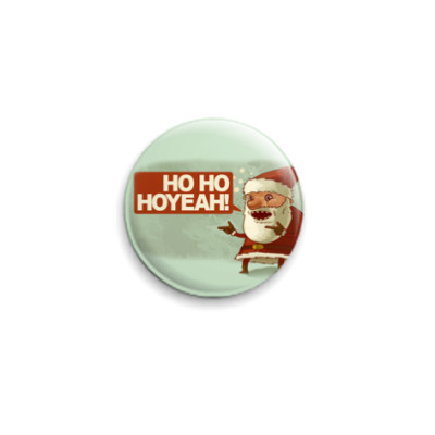 Значок 25мм  Hoyeah!