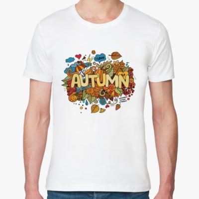 Футболка из органик-хлопка 'Я люблю Осень'