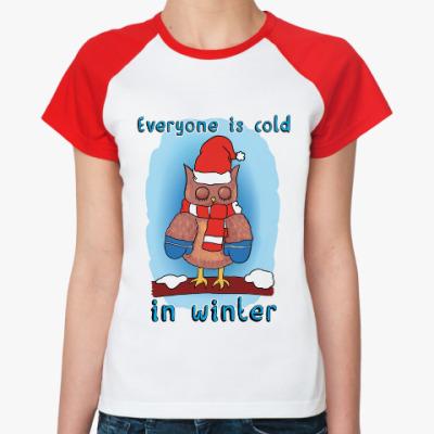 Женская футболка реглан С улицы совушку взяли мы домой!
