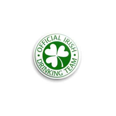 Значок 25мм  Official Irish Drinking Team