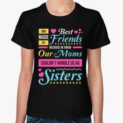 Женская футболка Сестры