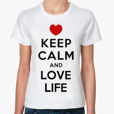 Классическая футболка Люби Жизнь