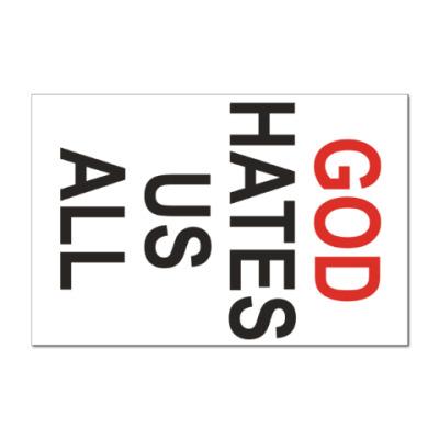 Наклейка (стикер) Бог ненавидит нас всех
