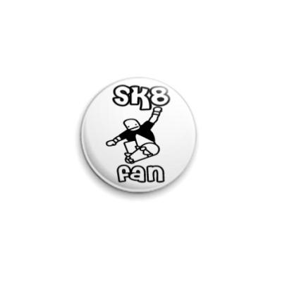 Значок 25мм SK8 Fan