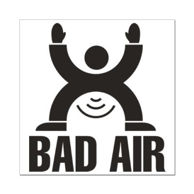 Наклейка (стикер) Плохой воздух