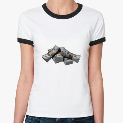 Женская футболка Ringer-T Деньги