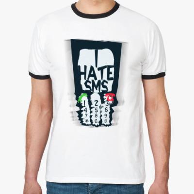 Футболка Ringer-T   'I hate...'