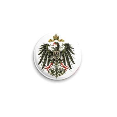 Значок 25мм Кайзеровская Империя