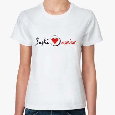 Классическая футболка 'Sushi-maniac'