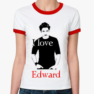 Женская футболка Ringer-T I love Edward