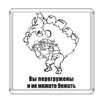 """Магнит """"Вы перегружены"""" (ч/б.)"""