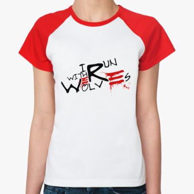 Женская футболка реглан Werewolf  Ж(б/к)