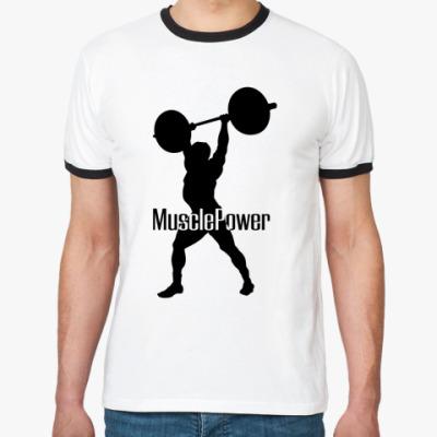 Футболка Ringer-T Muscle Power