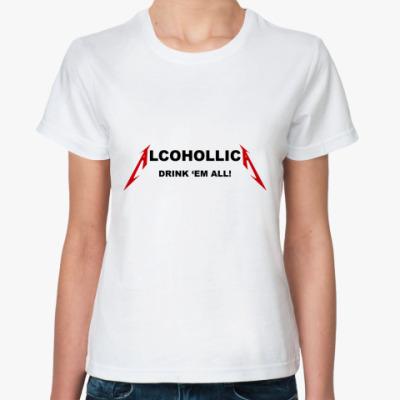 Классическая футболка Alcohollica