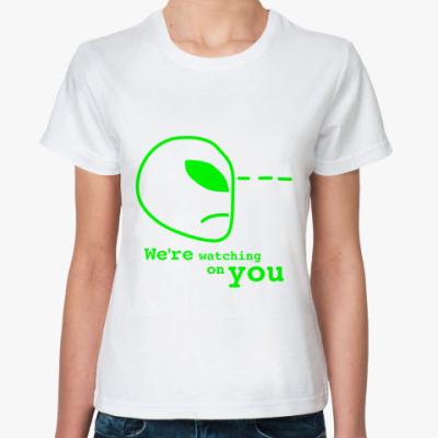 Классическая футболка Мы за тобой наблюдаем